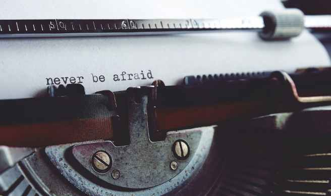 never be afraid on typewriter